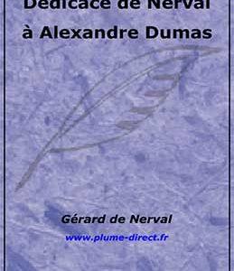 Dédicace de Nerval à Alexandre Dumas