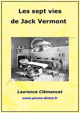 Les sept vies de Jack Vermont