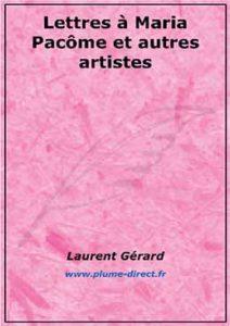 Lettre à Maria Pacôme et autres artistes