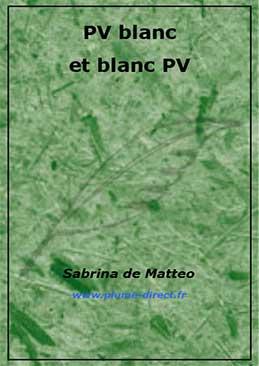 Pv blanc et blanc PV