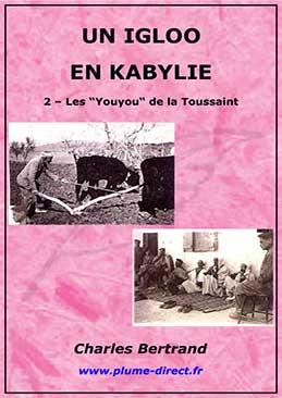 Un igloo en Kabylie - II