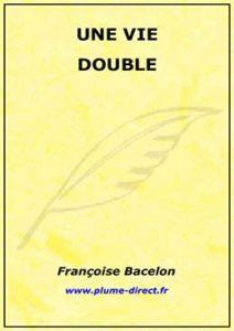 Une vie double