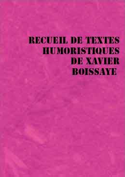 Recueil humoristique de Xavier Boissaye