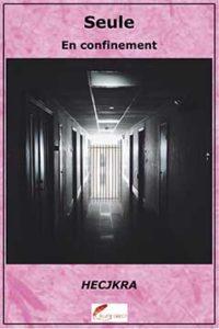 seule en confinement